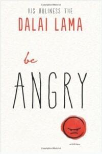 Be Angry Dalai Lama