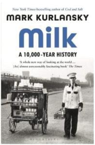 Milk - A 10,000 Year History